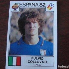 Cromos de Fútbol: PANINI ESPAÑA 82 - ITALIA 41 - FULVIO COLLOVATI - NUNCA PEGADO. Lote 288093308