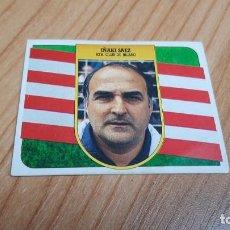 Cromos de Fútbol: IÑAKI SÁEZ -- ENTRENADOR -- ATHLETIC BILBAO -- 91/92 -- ESTE -- NUNCA PEGADO. Lote 288701128