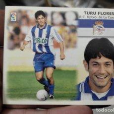 Cromos de Fútbol: TURU FLORES DEPORTIVO CORUÑA ED ESTE CROMO SIN PEGAR NUNCA LIGA 1999 99 2000 00. Lote 289744808