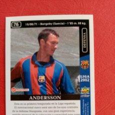 Cromos de Fútbol: Nº 76 ANDERSSON, F.C. BARCELONA, FICHAS DE LA LIGA 2002, 2001 2002, 01 02 MUNDICROMO. Lote 290103828
