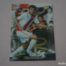 Cromos de Fútbol: TRADING CARD DE FUTBOL TRASHORRAS DEL RAYO VALLECANO Nº 202 LIGA MUNDICROMO 2013-2014/13-14. Lote 290103978