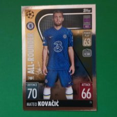 Cromos de Fútbol: 73 KOVACIC (ALL-ROUNDER) - CHELSEA FC - TOPPS MATCH ATTAX 21/22 (NUEVO). Lote 290146813