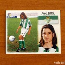 Cromos de Futebol: BETIS - JUAN JESÚS - COLOCA - EDICIONES ESTE 1999-2000, 99-00 - NUNCA PEGADO. Lote 292022003