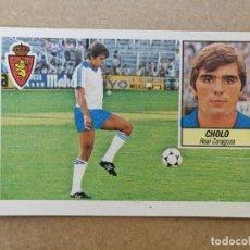 Cromos de Fútbol: CHOLO, ÚLTIMO FICHAJE N° 39, REAL ZARAGOZA, EDITORIAL ESTE 84/85, RECUPERADO. Lote 293249523