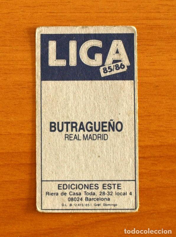 Cromos de Fútbol: Real Madrid - Butragueño - Ediciones Este 1985-1986, 85-86 - Nunca pegado, leer en interior - Foto 2 - 293544133