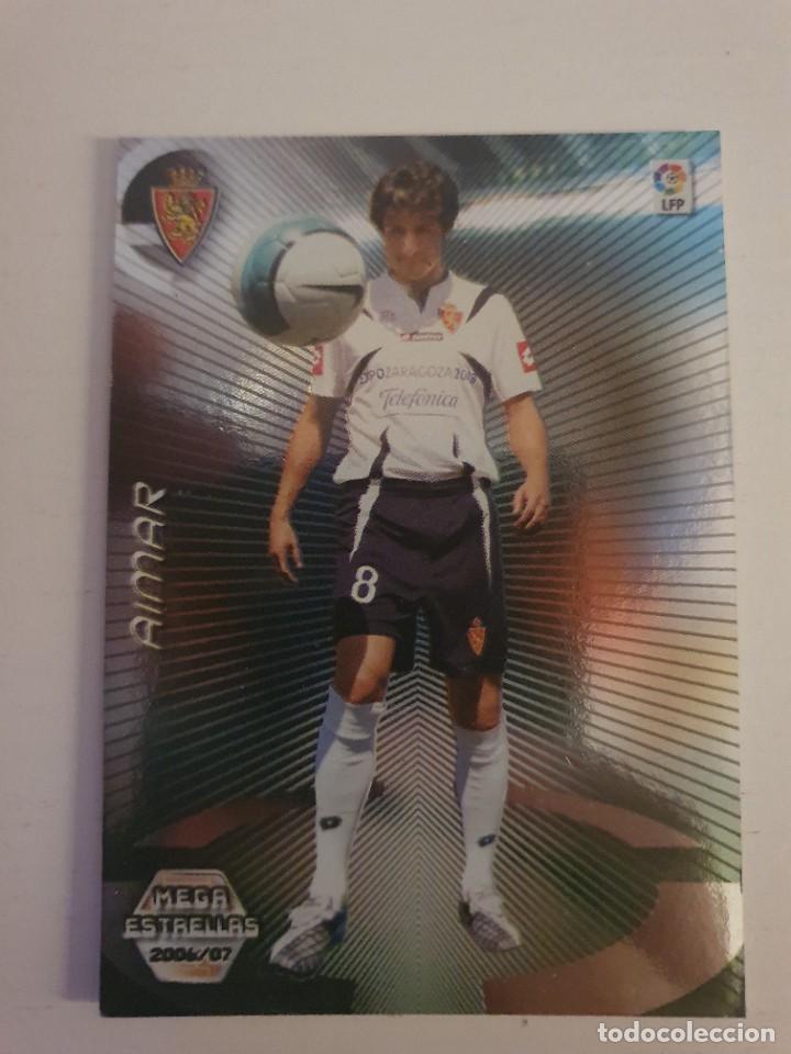 MEGACRACKS 2006 2007 06 07 PANINI AIMAR Nº 374 BIS ZARAGOZA MEGA ESTRELLAS CARD LIGA ALBUM MGK (Coleccionismo Deportivo - Álbumes y Cromos de Deportes - Cromos de Fútbol)
