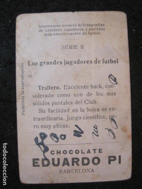 Cromos de Fútbol: TRALLERO-GRANDES JUGADORES-CROMO DE FUTBOL-CHOCOLATE EDUARDO PI-VER FOTOS-(84.969) - Foto 2 - 293668888
