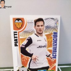 Cromos de Fútbol: PIATTI Nº 317 BIS - ACTUALIZACIÓN (VALENCIA CF) PANINI ADRENALYN XL 2013 2014 LIGA 13 14 CROMO CARD. Lote 294977908