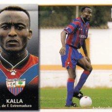 Cromos de Fútbol: ESTE 98-99 *KALLA* COLOCA DEL EXTREMADURA (VENTANILLA SUPERIOR)(A-4). Lote 295383358