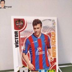 Cromos de Fútbol: VICTOR Nº 474 (LEVANTE) NUEVO FICHAJE CROMO CARD TARJETA ADRENALYN 13 14 PANINI LIGA 2013 2014. Lote 295384813
