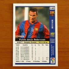 Cromos de Fútbol: BARCELONA - Nº 143, ANDERSSON - LAS FICHAS DE LA LIGA MUNDICROMO 2003-2004, 03-04. Lote 295627578