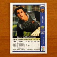 Cromos de Fútbol: BARCELONA - Nº 140, VÍCTOR VALDES - LAS FICHAS DE LA LIGA MUNDICROMO 2003-2004, 03-04. Lote 295628513