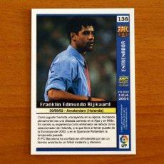 Cromos de Fútbol: BARCELONA - Nº 138, FRANK RIJKAARD - LAS FICHAS DE LA LIGA MUNDICROMO 2003-2004, 03-04. Lote 295628908