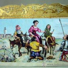 Coleccionismo Cromos troquelados antiguos: CROMO, CROMO ANTIGUO, DON QUIJOTE DE LA MANCHA, POSIBLEMENTE DE CAJA DE BOMBONES, 20 X 10 CM. Lote 32529768