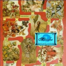 Coleccionismo Cromos troquelados antiguos: DECOUPAGE MANUALIDADES CROMOS RECORTADOS HADAS DE LAS FLORES CICELY MARY BARKER'S FLOWER FAIRIES. Lote 141872246