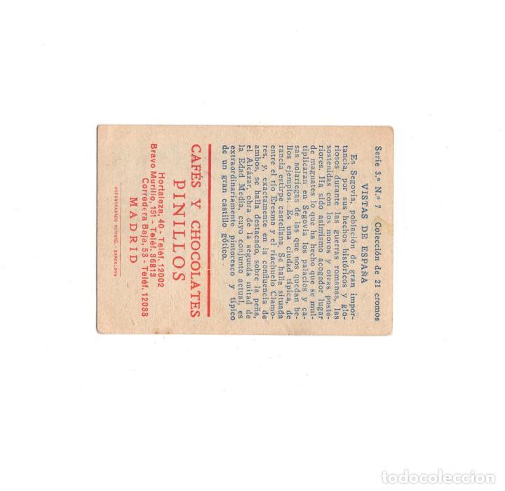 Coleccionismo Cromos troquelados antiguos: SEGOVIA.- ALCÁZAR.- MADRID.- CROMO. CAFÉS Y CHOCOLATES PINILLOS. - Foto 2 - 166779790