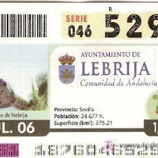 Cupones ONCE: CUPÓN ONCE DEL 6 DE JULIO DE 2006. DEDICADO AL AYUNTAMIENTO DE LEBRIJA, SEVILLA.. Lote 3089059