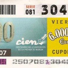 Cupones ONCE: CUPÓN ONCE. 7 DE SEPTIEMBRE DE 2007. DEDICADO AL CENTENARIO DE LA ASOCIACIÓN DE LA PRENSA DE MURCIA.. Lote 5988711
