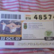 Cupones ONCE: CUPÓN DE LA ONCE. 22 DE OCTUBRE DE 2007. DEDICADO A VILLAVICIOSA DE ODÓN, MADRID.. Lote 9073568