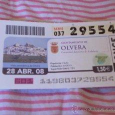 Cupones ONCE: CUPÓN DE LA ONCE. 28 DE ABRIL DE 2008. DEDICADO A OLVERA, CÁDIZ.. Lote 9073830