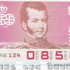 Cupones ONCE: CUPON ONCE SORTEO JUEVES 26-11-1992 ---BERNARDO O'HIGGINS (QUINTO CENTENARIO DECUBRIMIENTO AMERICA ). Lote 9203226