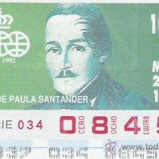 Cupones ONCE: CUPON ONCE 2 DICIEMBRE 1992 - FCO DE PAULA SANTANDER ( QUINTO CENTENARIO DESCUBRIMIENTO AMERICA ). Lote 9203238