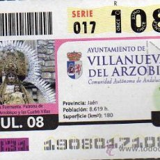 Cupones ONCE: CUPON ONCE - 8 JULIO 2008 - VILLANUEVA DEL ARZOBISPO - VIRGEN DE LA FUENSANTA - ANDALUCIA. Lote 9704550