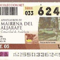 Cupones ONCE: CUPÓN DE LA ONCE DEL 5 DE MAYO DE 2005. DEDICADO A MAIRENA DEL ALJARAFE, SEVILLA.. Lote 2059668