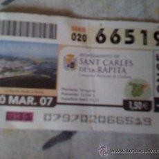 Cupones ONCE: CUPÓN DE LA ONCE DE 20 DE MARZO DE 2007. DEDICADO A SANT CARLES DE LA RÁPITA, TARRAGONA.. Lote 12558757