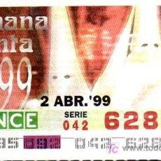 Cupones ONCE: CUPON ONCE - 2 ABRIL 1999 - SEMANA SANTA 1999. Lote 12628915