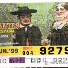 Cupones ONCE: CUPON ONCE - 24 JUNIO 1999 - GIGANTES DE ESPAÑA - BURGOS. Lote 12741469