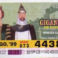 Cupones ONCE: CUPON ONCE - 17 AGOSTO 1999 - GIGANTES DE ESPAÑA - PEÑISCOLA - CASTELLÓN. Lote 13554504