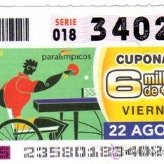 Bilhetes ONCE: CUPON DE LA ONCE 2008 AGOSTO DIA 22 TENIS DE MESA JUEGO PARALIMPICOS PEKIN 08. Lote 14506720