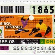 Bilhetes ONCE: CUPON DE LA ONCE 2008 SEPTIEMBRE DIA 14 VOLEIBOL SENTADO JUEGOS PARALIMPICOS PEKIN 08. Lote 14506993