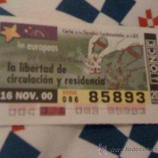 Cupones ONCE: CUPÓN DE LA ONCE DEL 16 DE NOVIEMBRE DE 2000. DEDICADO A LOS DERECHOS DE LA UNIÓN EUROPEA.. Lote 16114903