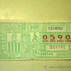 Billets ONCE: CUPÓN DE LA ONCE. 15 DE ENERO DE 1985. Nº 0590, SERIE 09791. ESCUDOS DE PROVINCIAS ESPAÑA CASTELLÓN. Lote 21804500