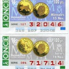 Cupones ONCE: 2 CUPONES DE LA ONCE NOVIEMBRE 1995, MONEDAS. Lote 21985112