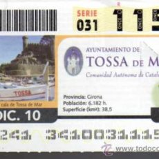 Cupones ONCE: CUPON ONCE - 7 DICIEMBRE 2010 - TOSSA DE MAR - GIRONA - CATALUÑA. Lote 24615376