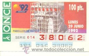 8-290692. CUPÓN ONCE 29 JUNIO 1992. SEVILLA 92. PABELLÓN DE MADRID (Coleccionismo - Lotería - Cupones ONCE)