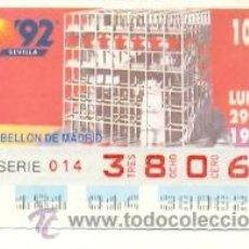 Cupones ONCE: 8-290692. CUPÓN ONCE 29 JUNIO 1992. SEVILLA 92. PABELLÓN DE MADRID. Lote 27495368