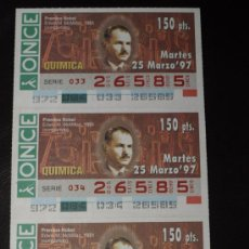 Cupones ONCE: CUPON ONCE TIRA DE 3 CUPONES PREMIO NOBEL QUIMICA EDWIN MCMILLAN Nº 26585 25 MARZO 1997. Lote 28238366