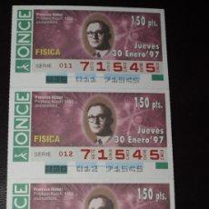 Cupones ONCE: CUPON ONCE TIRA DE 3 CUPONES PREMIO NOBEL FISICA POLYKARP KUSCH Nº 71545 30 ENERO 1997. Lote 28238504