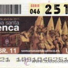 Cupones ONCE: CUPON ONCE - 19 ABRIL 2011 - SEMANA SANTA - CUENCA . Lote 28664582
