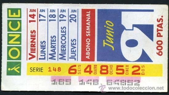 CUPON ABONO SEMANAL DE JUNIO DE 1991 (Coleccionismo - Lotería - Cupones ONCE)
