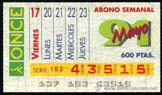 CUPON ABONO SEMANAL DE MAYO DE 1991 (Coleccionismo - Lotería - Cupones ONCE)