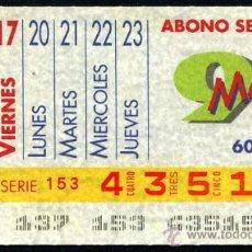 Cupones ONCE: CUPON ABONO SEMANAL DE MAYO DE 1991. Lote 29991934