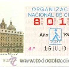 Cupones ONCE: 8-160786. CUPÓN ONCE DE 16 DE JULIO DE 1986. MADRID. MONASTERIO DE EL ESCORIAL. Lote 30109336
