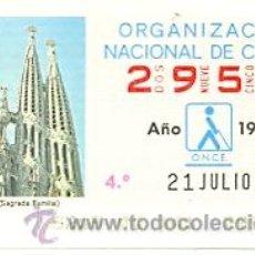 Bilhetes ONCE: 8-210786. CUPÓN ONCE DE 21 DE JULIO DE 1986. BARCELONA. SAGRADA FAMILIA. Lote 30109374