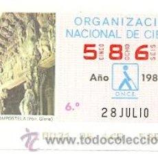 Cupones ONCE: 8-280786. CUPÓN ONCE DE 28 DE JULIO DE 1986. SANTIAGO DE COMPOSTELA. PORT GLORIA. Lote 261687190