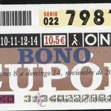 Cupones ONCE: CUPONES ONCE- BONO CUPÓN 2004 ( 8-14 NOVIEMBRE ). Lote 30525442